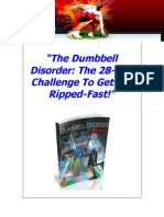 Dumbbell Disorder