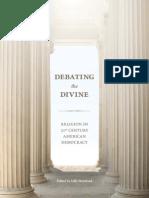 Debating the Divine