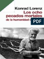 Lorenz, Konrad - Los Ocho Pecados Mortales de La Humanidad Civilizada