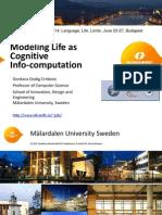 Life Cognition Infocomputation, CiE 20140623