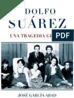 Adolfo_Suarez Una Tragedia Griega.pdf