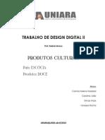 Produto Cultural - Design Digital 2o ano 2013