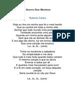 Música de Roberto Carlos - Guerra Dos Meninos