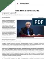 _A Rede Torna Mais Difícil a Opressão_, Diz Manuel Castells - Entretenimento - Zero Hora - Entretenimento - Zero Hora