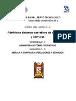 Módulo IV Administra Sistemas Operativos de Aplicaciones y Servicios