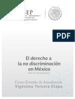 Antología El Derecho a La No Discriminación en Mexico