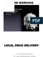 Local Drug Delivery by Heta