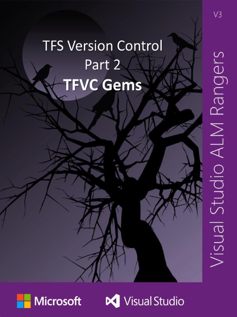 TFS Version Control Part 2 - TFVC Gems pdf   Version Control