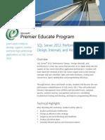 SQL Server 2012 Performance Tuning Design Internals and Architecture Workshop (4 Days)
