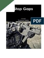 Stop Gaps excerpt