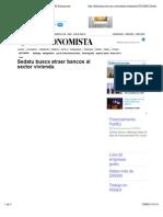 22-06-14 Sedatu busca atraer bancos al sector vivienda | El Economista