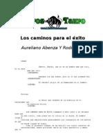 Abenza Rodriguez, Aureliano - Los Caminos Para El Exito