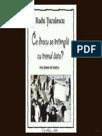 Radu Tuculescu - Ce Dracu Se Intampla Cu Trenul