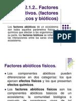 Factores Limitativos - Factores Bioticos y Abioticos