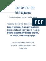 El Peróxido de Hidrógeno