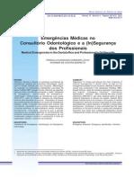 Emergências Médicas No Consultorio Odontologico e a (in)Seguranca Dos Profissionais