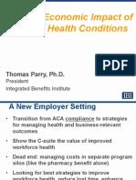 The Full Economic Impact of Chronic Health Conditions