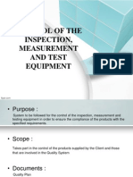 Control of the Inspection, Measurement and Test Equipment