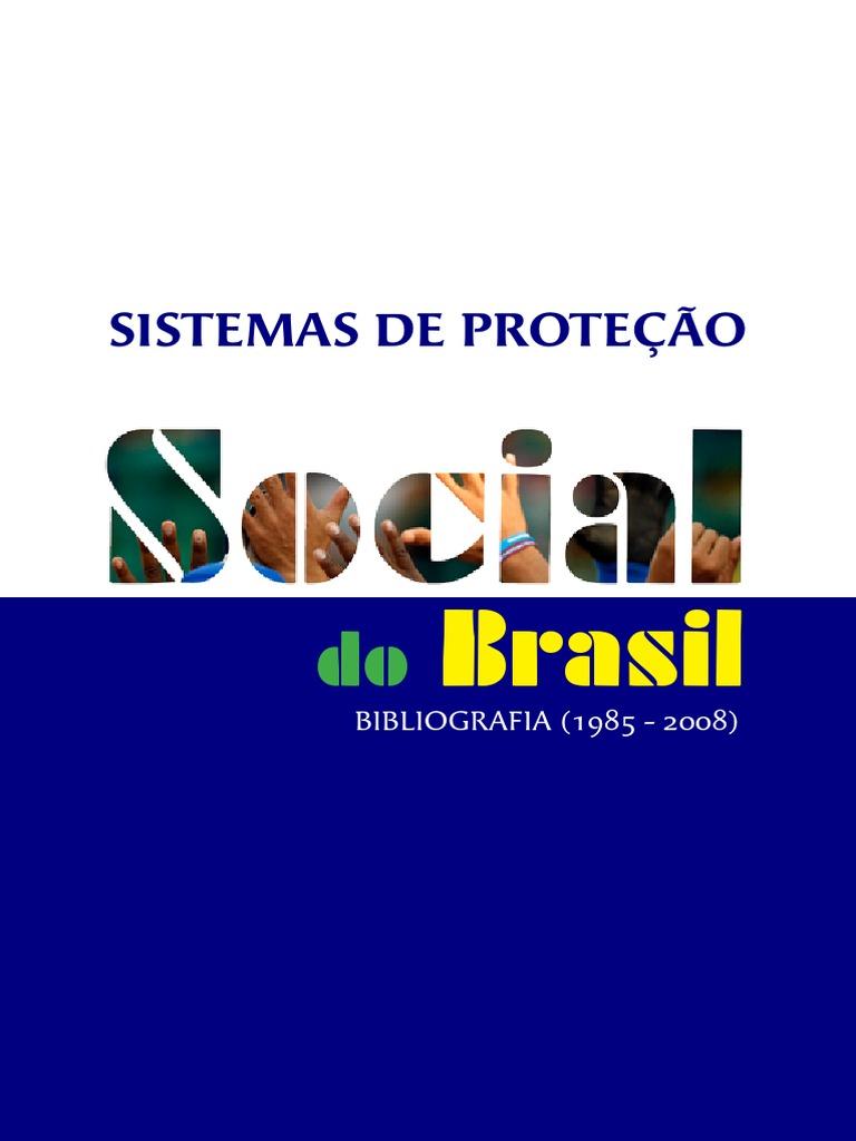 43be3d457950a Sistemas de Proteção Social Brasil - Bibliografia 1985-2008