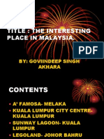 The Interesting Place in Malaysia