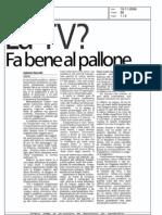 la tv? Fa bene al pallone (la Stampa 10/11/2006)