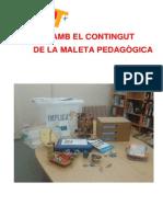 Contingut de La Maleta Pedagògica IMPLICA'T