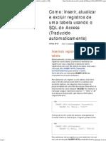173641816 Como Inserir Atualizar e Excluir Registros de Uma Tabela Usando o SQL Do Access Traduzido Automaticamente PDF