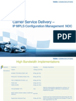 Carrier Service Delivery IP MPLS Configuration Management NOC