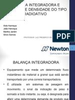 Balança Integradora e Medidor de Densidade Radioativo