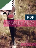 TRAGEDY ENVY