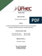 EL NIVEL DE PROPAGACIÓN DEL VIRUS VIH ¬¬ SIDA, EN EL MUNICIPIO DE MOCA, PROVINCIA ESPAILLAT, PERIODO 2001