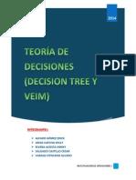 Teoria de Decisiones (Arboles y Veim)