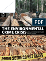 THE ENVIRONMENTAL  CRIME CRISIS A RAPID RESPONSE ASSESSMENT THREATS TO SUSTAINABLE DEVELOPMENT FROM  ILLEGAL EXPLOITATION AND TRADE IN WILDLIFE  AND FOREST RESOURCES