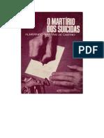 O Martírio Dos Suicidas - Almerindo Martins de Castro.doc