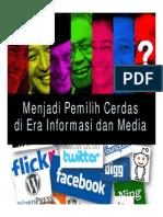 Pemilih Cerdas Di Era Informasi Dan Media