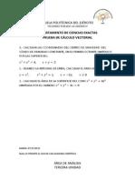 Exámenes Cálculo Vectorial Tercer Periodo