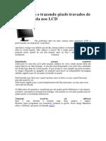 Verificando e Trazendo Pixels Travados de Volta à Vida Nos LCD