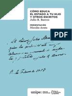 Julio Barcos_ Cómo Educa El Estado a Tu Hijo y Otros Escritos UNIPE