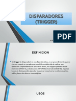 Disparadores (Trigger)