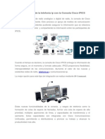 Aumenta El Valor de La Telefonía Ip Con La Consola Cisco IPICS