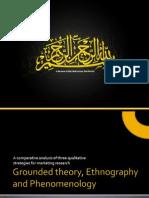 Grounded Theory, Ethnography and Phenomenology