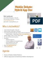 The Great Mobile Debate- Native vs Hybrid App Development