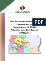 Guia de Referencia de Servicos e Equipamentos Em Funcionamento DF Copa Do Mundo 2014 (1)