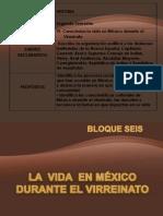 16a341 La Vida de Mexico Durante El Virreinato ( Campus Los Mochis) Asign. Historia (1)