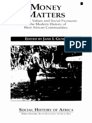Money matters: instability, values, and social payments in