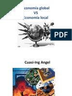 110800916 Economia Global vs Economia Local