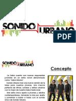 Presentacion Sonido Urbano.pr