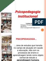 Slides Psicopedagogia Institucional - FVJ