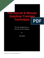 The Secret 5 Minute Intuitive Training Technique