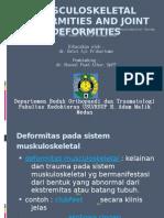Musculoskeletal Deformities and Joint Deformities